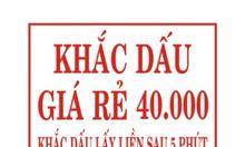 Khắc dấu lấy liền giá rẻ 40.000, khắc thẻ tên