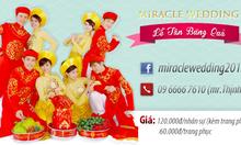 Dịch vụ Lễ tân Bưng quả lễ cưới Miracle Wedding