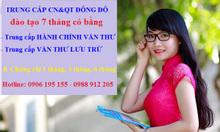 Trường dạy TRUNG CẤP VĂN THƯ LƯU TRỮ 7 tháng TN