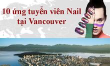 Cơ hội dành cho tài năng Nail tại Vancouver