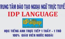 TRUNG TÂM NGOẠI NGỮ TRỰC TUYẾN IDP LANGUAGE