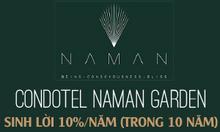 Nhận đặt chỗ 99 căn Condotel 5* tại Naman Garden