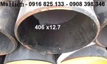 ỐNG dn400:THÉP 406x6.35,406x7.92,406x9.53