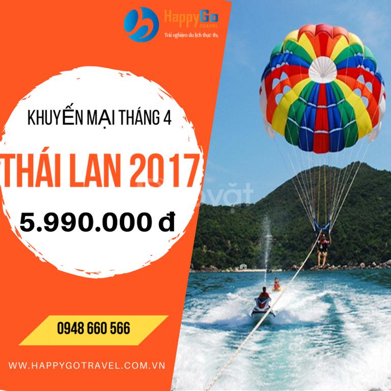 Du lịch Thái Lan khuyến mại 2017 chỉ 5.990.000đ