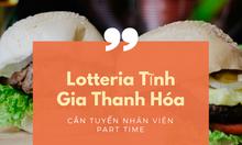 Lotteria Thanh Hóa tuyển nhân viên part-time