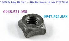 Ê cu vuông chân M6,8,10 Hà Nội bán 0968.521.058