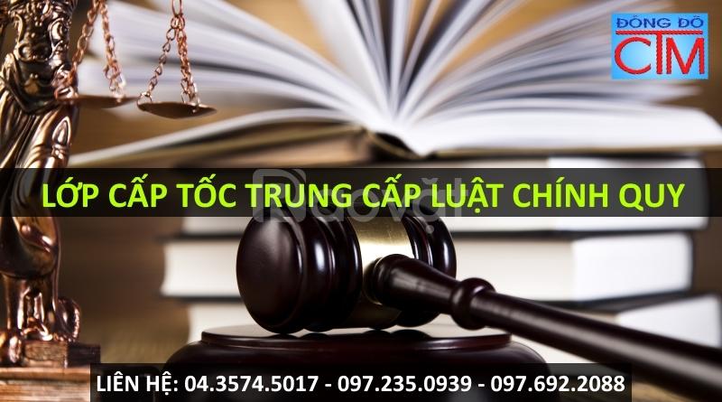 Trường đào tạo trung cấp Luật chính quy ngắn hạn