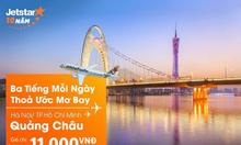 Khuyến mại chỉ 11.000 đồng đến Quảng Châu