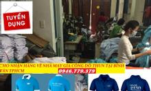 Cần cho nhận hàng về may gia công tại nhà TPHCM