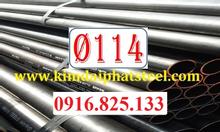 Thép ống hàn phi 114, 114x3, 114x5, thép ống 114x6