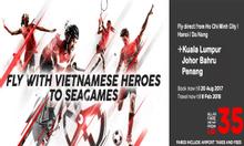 Đến Sea Games với vé rẻ Air Asia