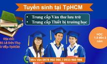 Tuyển sinh trung cấp văn thư lưu trữ tại tphcm