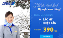 All Nippon Airways: Bay Nhật Bản, Bắc Mỹ chỉ từ 390 USD!