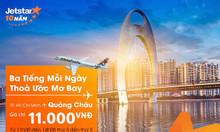 Vé 11.000đ, bay TPHCM – Quảng Châu cùng Jetstar