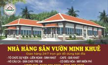Nhà hàng dành cho những người  sành ẩm thực, ưa du lịch dã ngoại