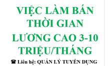 Việc làm thêm thu nhập cao 3-10 triệu/tháng TPHCM, Vũng Tàu, Long An
