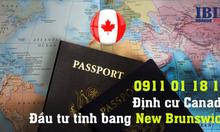 ĐỊNH CƯ CANADA: TẠI SAO NÊN ĐỊNH CƯ TẠI NEW BRUNSWICK ?