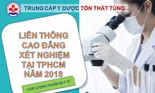 Liên thông cao đẳng Xét nghiệm TpHCM 2018 ở đâu uy tín?