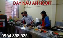 Khóa học nấu ăn Kỹ thuật chế biến món ăn ngon tại Hà Nội