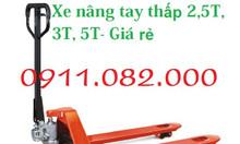 Xe nâng tay thấp hàng nhập khẩu giá rẻ - 0911082000