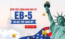Đêm tiệc cùng các nhà đầu tư EB-5 đã đạt thẻ xanh Mỹ