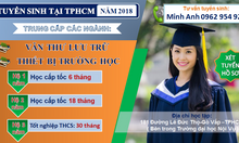 Trung Cấp Văn Thư Lưu Trữ TpHCM năm 2018