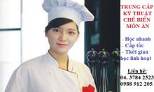 Trường dạy Trung cấp Nấu ăn học 7 tháng có bằng