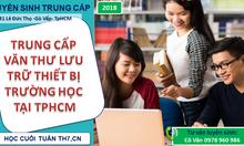 Học trung cấp văn thư lưu trữ ở đâu HCM