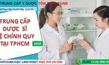 Trung cấp Dược TpHCM năm 2018 hệ vừa học vừa làm