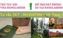 Làm visa đi Bangladesh - Hỗ trợ đặt phòng khách sạn tại Bangladesh