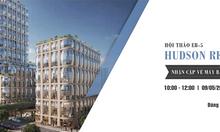[HộI thảo đầu tư Mỹ nhận thẻ xanh] dự án Hudson Residences tạI New York
