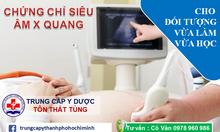 Đào tạo chứng chỉ siêu âm X quang tại TPHCM