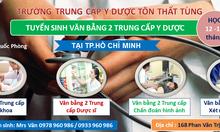 Học vb2 trung cấp y dược ở đâu TPHCM