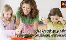Khóa học nấu ăn gia đình tháng 6/2018