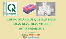 Chứng nhận hợp quy (CR) giấy vệ sinh cuộn, lốc, giấy lụa tissue