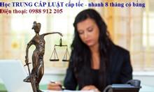 Trường dạy Trung cấp Luật nhanh 8 tháng Bằng chính quy ở Hà Nội