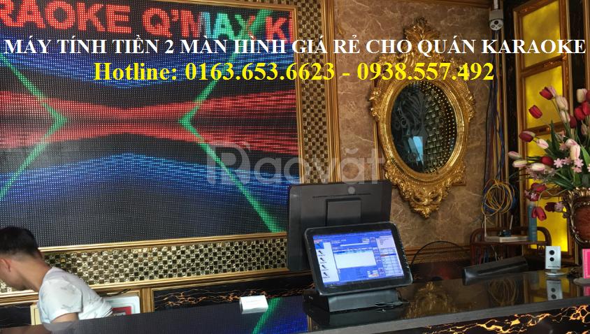 Máy tính tiền 2 màn hình cho Karaoke giá rẻ tại TpHCM (ảnh 1)