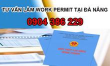 Dịch vụ làm giấy phép lao động cho người nước ngoài tại Đà Nẵng