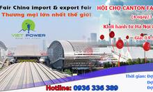 Tham gia tour du lịch hội chợ thương mại Canton Fair tại Quảng Châu