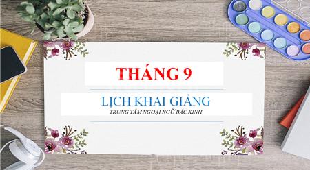 Khai giảng các lớp học tiếng Trung tháng 9-2018 (ảnh 1)