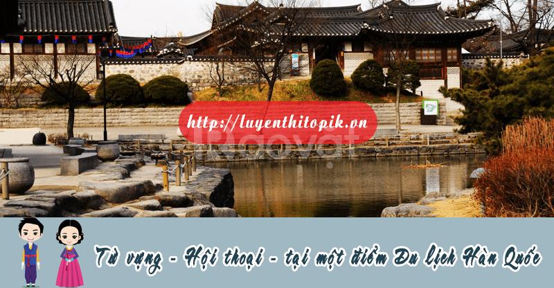 Học từ vựng tiếng Hàn khi bạn đến điểm du lịch