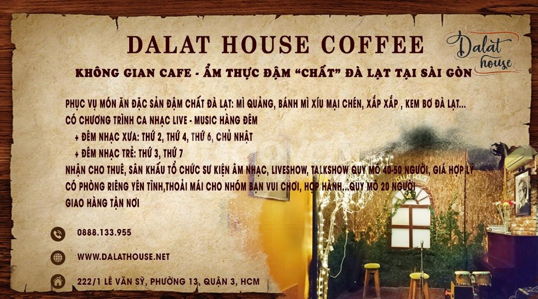 Ẩm thực Đà Lạt ngon sạch rẻ tại Sài Gòn - Dalat House Coffee Quận 3
