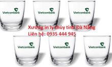 In cốc thủy tinh giá rẻ tại Đà Nẵng