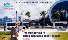 Vé máy bay giá rẻ đường Tiền Giang quận Tân Bình