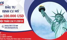 Định cư Mỹ EB-5 nhận 100.000 USD