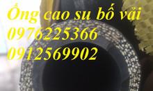 Chuyên cung cấp ống cao su bố vải, giá đại lý