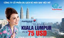 Vé khứ hồi đi Kuala Lumpur chỉ từ 75 USD
