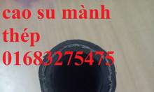 Ống cao su mành thép, ống cao su 2 mành, 4 mành