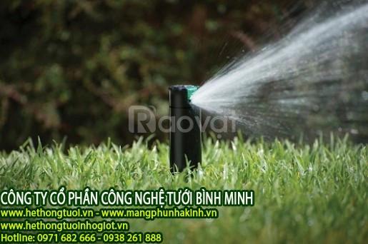 Hệ thống tưới sân vườn, béc phun tưới cỏ, béc phun tưới cây