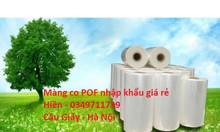 Màng co nhiệt POF giá rẻ tại Hà Nội
